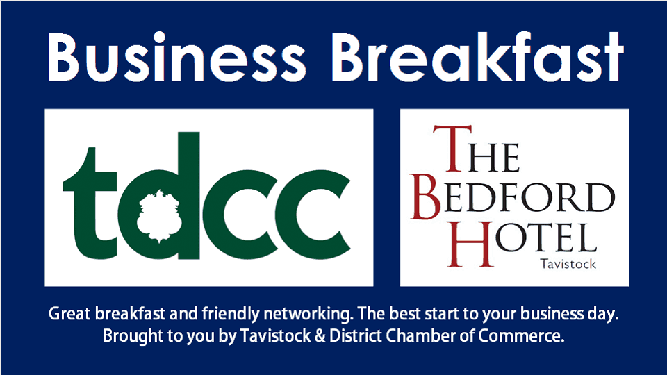 Tavistock Chamber of Commerce Networking Breakfast