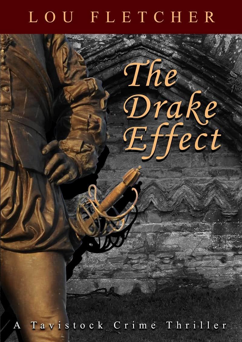 The Drake Effect - a novel based in Tavistock